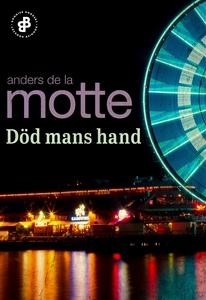 Död mans hand (e-bok) av Anders De la Motte