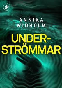 Underströmmar (e-bok) av Annika Widholm