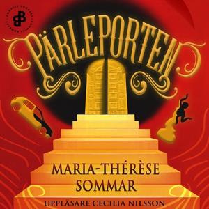 Pärleporten (ljudbok) av Maria-Thérèse Sommar