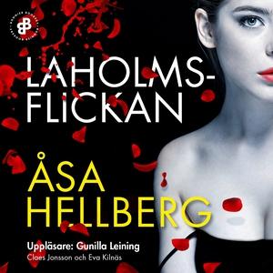 Laholmsflickan (ljudbok) av Åsa Hellberg