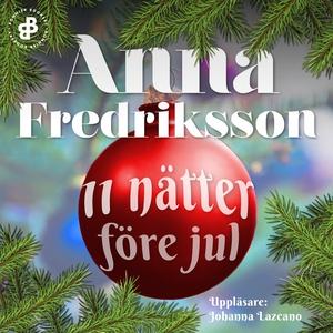 11 nätter före jul (ljudbok) av Anna Fredriksso