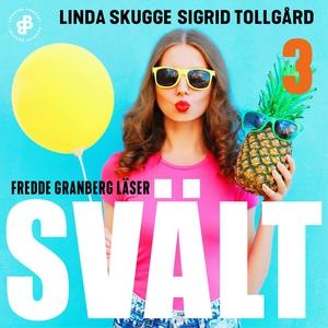 Svält - S1E3 (ljudbok) av Linda Skugge, Sigrid