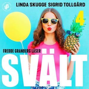 Svält - S1E4 (ljudbok) av Linda Skugge, Sigrid