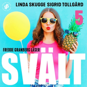 Svält - S1E5 (ljudbok) av Linda Skugge, Sigrid
