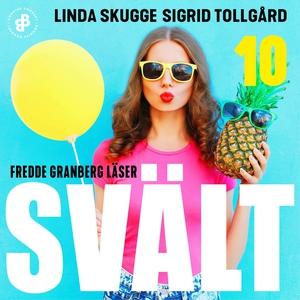 Svält - S1E10 (ljudbok) av Linda Skugge, Sigrid