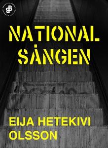 Nationalsången (e-bok) av Eija Hetekivi Olsson