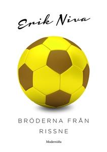 Bröderna från Rissne (e-bok) av Erik Niva