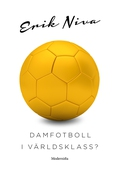 Damfotboll i världsklass?