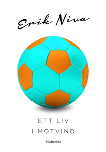 Ett liv i motvind (e-bok) av Erik Niva