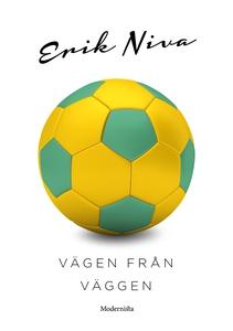 Vägen från väggen (e-bok) av Erik Niva