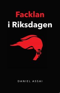Facklan i Riksdagen (e-bok) av Daniel Assai