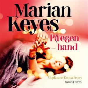 På egen hand (ljudbok) av Marian Keyes