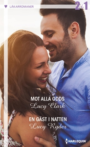 Mot alla odds/En gäst i natten (e-bok) av Lucy