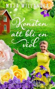Konsten att bli en viol (e-bok) av Maja Willand