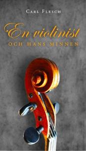 En violinist och hans minnen (e-bok) av Carl Fl
