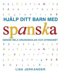 Hjälp ditt barn med spanska genom hela grundsko