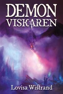 Demonviskaren (e-bok) av Lovisa Wistrand