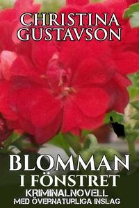 Blomman: kriminalnovell med övernaturliga insla