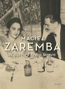 Huset med de två tornen (e-bok) av Maciej Zarem