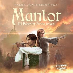 Mantor (ljudbok) av Karolina Bjällerstedt Micko