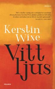 Vitt ljus (e-bok) av Kerstin Wixe