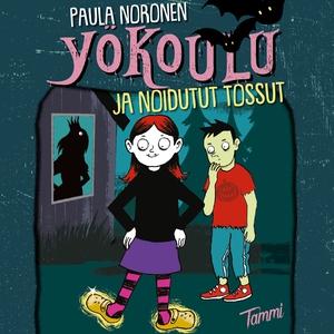 Yökoulu ja noidutut tossut (ljudbok) av Paula N