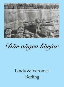 Där vägen börjar (e-bok) av Linda Berling, Vero