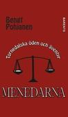 Menedarna - Tornedalska öden och äventyr