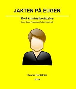 Jakten på Eugen (e-bok) av Gunnar Nordström