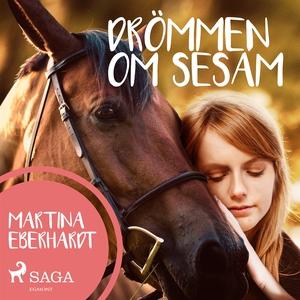 Drömmen om Sesam (ljudbok) av Martina Eberhardt