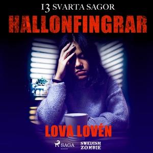 Hallonfingrar (ljudbok) av Lova Lovén