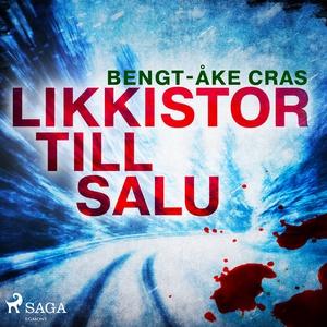 Likkistor till salu (ljudbok) av Bengt-Åke Cras