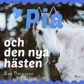 Pia och den nya hästen