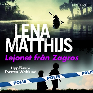 Lejonet från Zagros (ljudbok) av Lena Matthijs