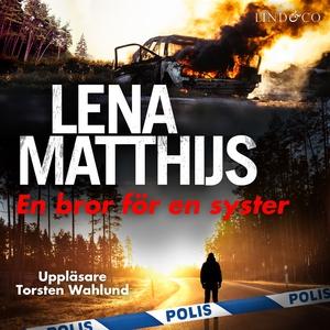 En bror för en syster (ljudbok) av Lena Matthij