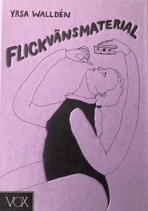 Flickvänsmaterial (e-bok) av Yrsa Walldén