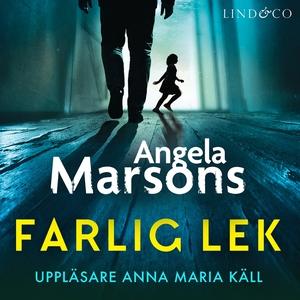 Farlig lek (ljudbok) av Angela Marsons
