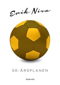 50-årsplanen (e-bok) av Erik Niva