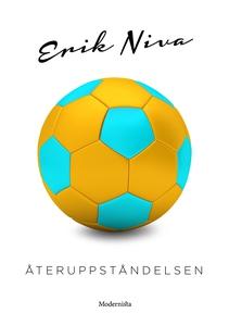 Återuppståndelsen (e-bok) av Erik Niva