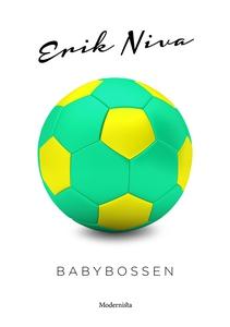 Babybossen (e-bok) av Erik Niva