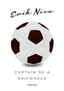 Captain of a Shipwreck (e-bok) av Erik Niva