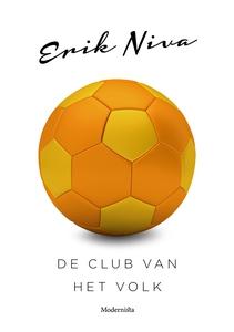 De club van het volk (e-bok) av Erik Niva