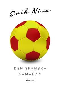 Den spanska armadan (e-bok) av Erik Niva