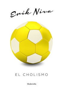 El Cholismo (e-bok) av Erik Niva