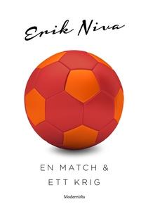 En match och ett krig (e-bok) av Erik Niva
