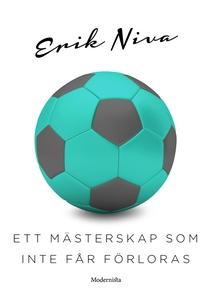 Ett mästerskap som inte får förloras (e-bok) av