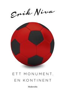 Ett monument, en kontinent (e-bok) av Erik Niva