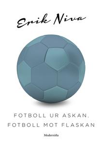 Fotboll ur askan, fotboll mot flaskan (e-bok) a
