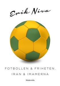 Fotbollen och friheten, Iran och imamerna (e-bo
