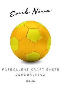 Fotbollens kraftigaste jordbävning (e-bok) av E